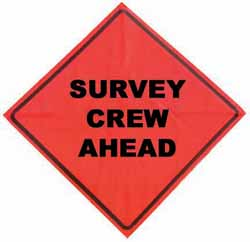 SURVEY CREW AHEAD Mesh Roll Up Sign 48 Inch